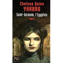 Saint-Germain, l'Egyptien : Tome 2