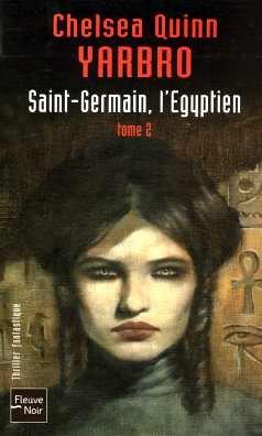 Saint-Germain, l'Egyptien : Tome 2