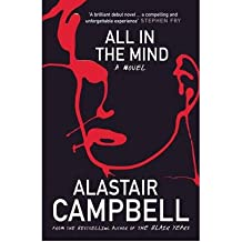 [(All in the Mind)] [Author: Alastair Campbell] published on (June, 2009)