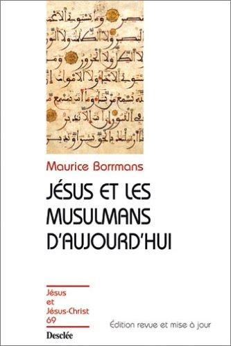 Jésus et les musulmans d'aujourd'hui : Jésus et Jésus-Christ, numéro 69