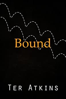 Bound (English Edition) di [Atkins, Ter]