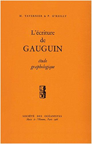 L'écriture de Gauguin: Étude graphologique (Publications hors-série) par Patrick O'Reilly