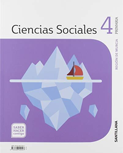CIENCIAS SOCIALES MURCIA 4 PRIMARIA SABER HACER CONTIGO SANTILLANA