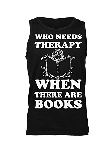 Who Need Therapy When There are Books Men's Tank Top Shirt