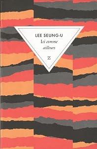 vignette de 'Ici comme ailleurs (Seung-U Lee)'