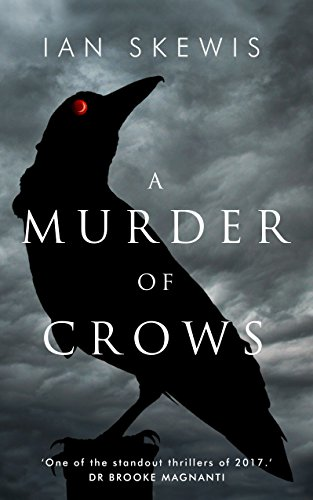A Murder of Crows by [Skewis, Ian]