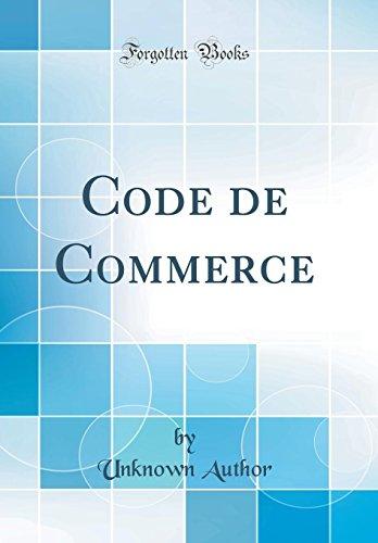 Code de Commerce (Classic Reprint) par Unknown Author