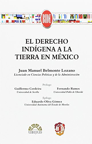 El derecho indígena a la tierra en México (Biblioteca Iberoamericana de Derecho)