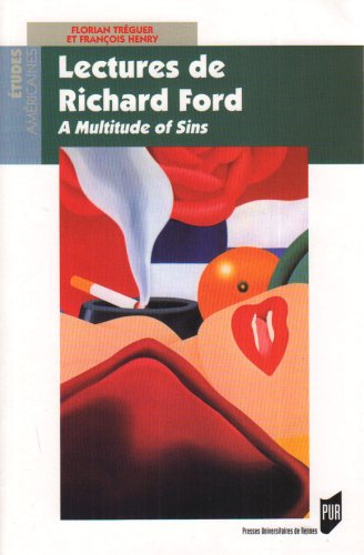 Lectures de Richard Ford : A Multitude of Sins
