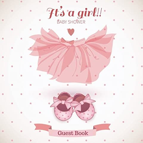 It's A Girl Baby Shower Guest Book: Guest Message Book,