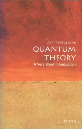 Quantum Theory: A Very Short Introduction (Very Short Introductions Book 69) (English Edition) por John Polkinghorne