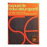Manuel de l'éducateur sportif