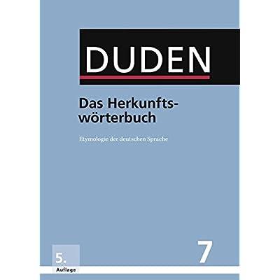 PDF] Das Herkunftswörterbuch: Etymologie der deutschen Sprache ...