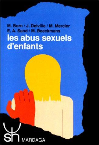 LES ABUS SEXUELS D'ENFANTS. Interventions et représentations