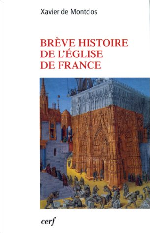 Brève histoire de l'église de France