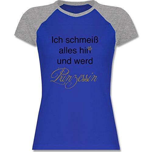 Statement Shirts - Ich Schmeiß Alles Hin und Werd Prinzessin - Zweifarbiges Baseballshirt/Raglan T-Shirt für Damen Royalblau/Grau meliert