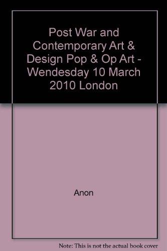 Post War and Contemporary Art & Design Pop & Op Art - Wendesday 10 March 2010 London