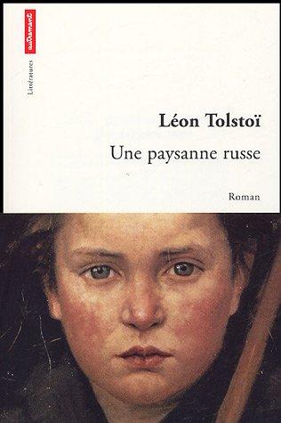 Une paysanne russe par Léon Tolstoï