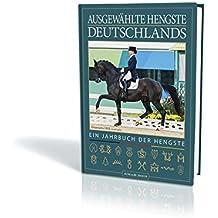 Ausgewählte Hengste Deutschlands 2018/19: Das Jahrbuch der Hengste