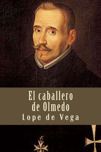 El caballero de Olmedo por Lope de Vega