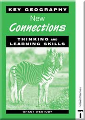 Key Geography: New Connections - Thinking and Learning Skills