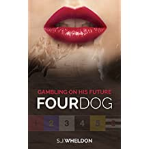 Four Dog: Gambling on his future (English Edition)