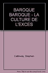 Baroque Baroque - La Culture de l'Excès