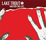 Songtexte von Lake Trout - Another One Lost