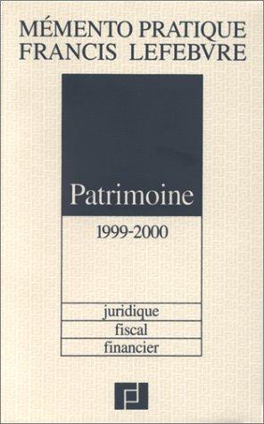 Mémento Patrimoine par Francis Lefebvre