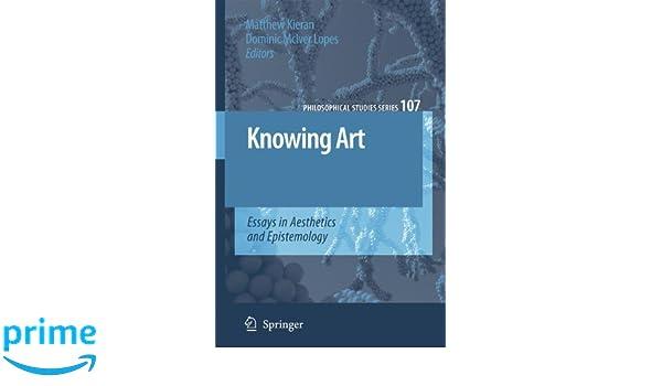 aesthetics art epistemology essay in knowing philosophical series study