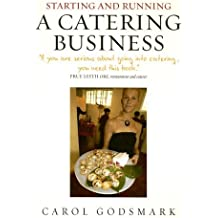 Starting Running Catering Bus: How to Start and Manage a Successful Enterprise (Small Business Start Ups)