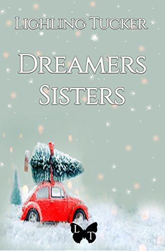 Dreamers Sisters por Lighling Tucker