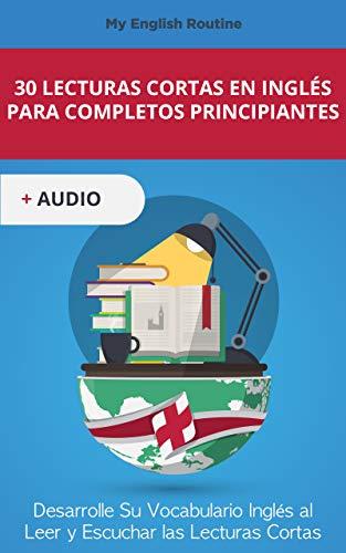 30 Lecturas Cortas en inglés para Completos Principiantes ...