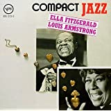 Compact Jazz: Ella Fitzgerald and Louis Armstrong