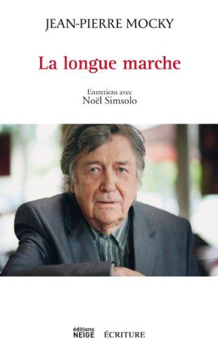 La longue marche par Jean-Pierre Mocky