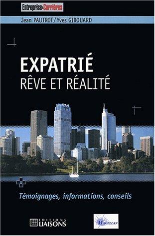 Expatrié : Rêve et réalité par Jean Pautrot, Yves Girouard