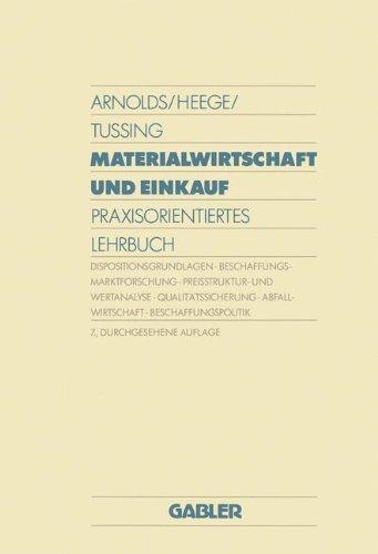 Materialwirtschaft und Einkauf: Praxisorientiertes Lehrbuch