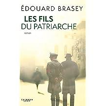 Les Fils du patriarche (Littérature Française)