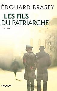 """Afficher """"Les Fils du patriarche"""""""
