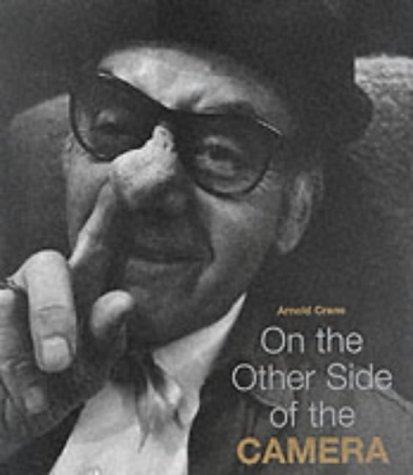 Arnold Crane : On the Other Side of the Camera par Arnold Crane