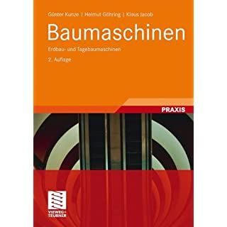 Baumaschinen: Erdbau- und Tagebaumaschinen (Fördertechnik und Baumaschinen)