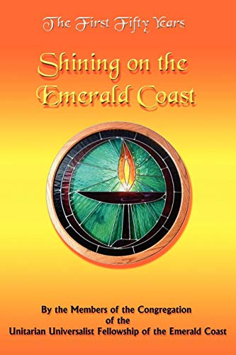 The First Fifty Years: Shining on the Emerald Coast PDF Books