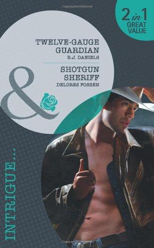 book cover of Twelve-Gauge Guardian / Shotgun Sheriff