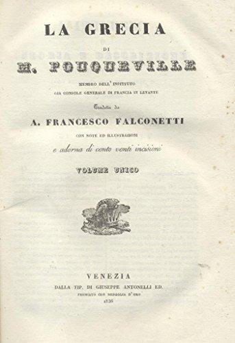 LA GRECIA. Tradotta da A.Francesco Falconetti