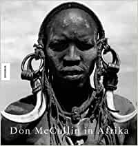 Don McCullin in Afrika: Amazon.de: Don McCullin: Bücher
