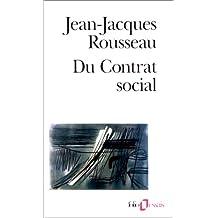 Du contrat social : Discours sur l'économie politique, du contrat social, première version, suivi de Fragments politiques