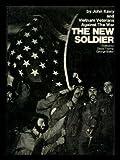 Vietnam - The New Soldier