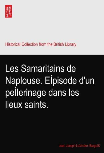 les-samaritains-de-naplouse-episode-dun-pelerinage-dans-les-lieux-saints