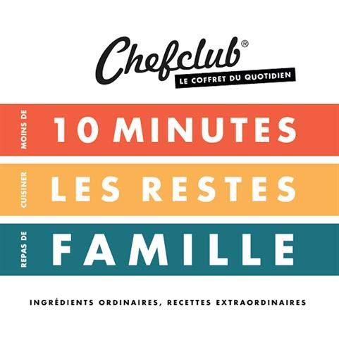 Coffret du quotidien : Moins de 10 minutes ; Cuisiner les restes ; Repas de famille par Chefclub