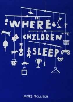 Where Children Sleep [Hardcover] by James Mollison (Photographer)